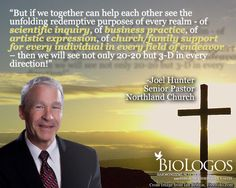 """Joel Hunter on """"A Pastor's Approach to Science. Read more here: http://biologos.org/blog/a-pastors-approach-to-science"""