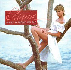 """Make A Move On Me"" - Olivia Newton-John"