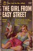 Richard Foster's The Girl from Easy Street Pulp Fiction Book, Fiction Novels, Pulp Magazine, Magazine Art, Magazine Covers, Vintage Book Covers, Comic Book Covers, Sex And Love, Pulp Art