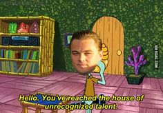 When Leonardo DiCaprio picks up his phone. Poor Leo!! I still love him <3