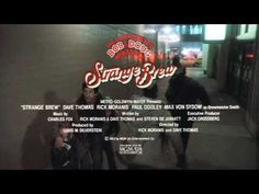 Strange Brew Theatrical Trailer HD - YouTube Paul Dooley, Charles Fox, Dave Thomas, Rick Moranis, Max Von Sydow, Metro Goldwyn Mayer, Silverstein, Brewing, Movie Tv