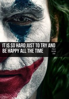 Joker Movie 2019 Quotes And Dialogues Which Will Make You Realise Life Is A Comedy - Phalli Batana 💔 🖋️ Heath Ledger Joker Quotes, Best Joker Quotes, Badass Quotes, Joker Qoutes, True Love Quotes, Girly Quotes, Joker Film, Joker Images, Reality Quotes