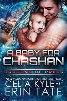Warrior Woman Winmill: A Baby For Chashan (Dragons Of Preor) by Celia Kyle as Erin Tate. Sci-Fi/Paranormal Romance. ARC Review