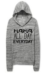 Mama All Day Everyday Hoodie from Little Arrow Co (littlearrowco.com)