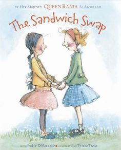 The sandwich swap / by Her Majesty Queen Rania Al Abdullah ; with Kelly DiPucchio ; illustrations by Tricia Tusa. Teaching Reading, Teaching Kids, Guided Reading, Mighty Girl, Mentor Texts, Thinking Day, Visible Thinking, Social Thinking, Character Education