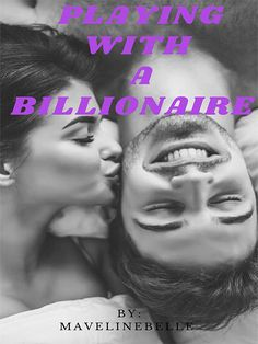 Playing with A Billionaire novel is a romance story, written by Mavelinebelle. Playing with A Billionaire novel full story online on Bravonovel. When plain simple nerdy Emma Cole goes to Hollen Tower for an interview she quickly realizes she is out of her league. The women of Hollen Tower are gorgeous, and their shoes cost more than her entire wardrobe. But an accident, and a talent for coffee, put Emma in the position to meet the man of her dreams. There's just one problem, he's engaged… Best Romance Novels, Billionaire, The Man, Nerdy, Play