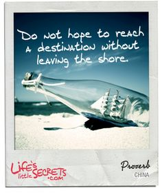Do not hope to reach a destination without leaving the shore Discover and share more at www.LifesLittleSecrets.com today. #lifeslittlesecrets #shore #adventure #destination #travel