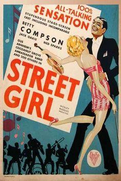 Street Girl. Betty Compson, John Harron, Jack Oakie, Ned Sparks, Doris Eaton, Directed by Wesley Ruggles, RKO Productions. 1929