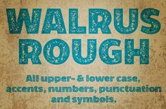 Walrus Rough font by Studio Dot by dot on @Graphicsauthor