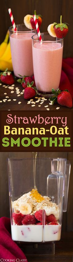 Strawberry Banana Oat Smoothie - I've been making this for weeks! Absolutely love this one! Sometime I'll use fresh strawberries and frozen banana.