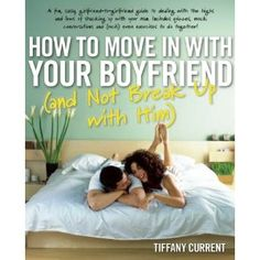 Danger Baby Giveaway Spotlight: 1 Copy of Book - How to Move in With Your Boyfriend (and Not Break Up With Him). Teehee just so our friends will stop hating on us