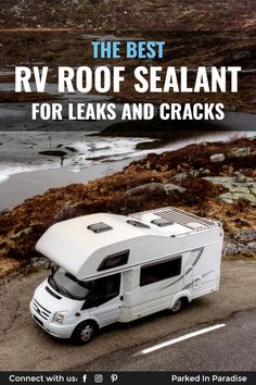 RV travellers recommend the best RV roof sealant. How to choose adhesive tapes, liquid sealers and roof replacement coatings. Camping In The Rain, Go Camping, Camping Ideas, Liquid Roof, 5th Wheel Travel Trailers, Roof Sealant, Roof Coating, Roof Vents, Travel