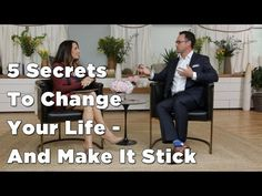 5 Steps To Change Your Life and Make It Stick