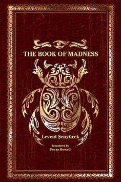 The Book of Madness | Levent Senyurek
