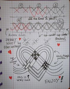 (ZT) Heart Knot - in 'knotting terms' we refer to the cord or line crossings as… Celtic Patterns, Doodle Patterns, Celtic Designs, Zentangle Patterns, Doodle Borders, Tangle Doodle, Tangle Art, Zen Doodle, Doodle Art