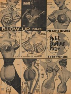 """Vintage Lingerie Look what I found today: retro Blow-up bras! Their effect looks sort of unnatural to me if not scary. I wonder what ladies/gentlemen think of this 'innovation' - """"Look what I found: retro Blow-up bras! Vintage Advertisements, Vintage Ads, Vintage Posters, Vintage Photos, Vintage Girls, Funny Vintage, Retro Ads, Vintage Paper, Lingerie Vintage"""
