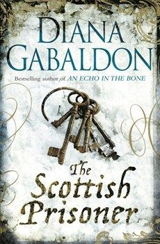 The Scottish Prisoner by Diana Gabaldon