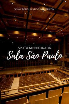 Saiba tudo sobre a ótima visita monitorada a Sala São Paulo.