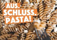 Aus. Schluss. Pasta!   Humor   Echte Postkarten online versenden…