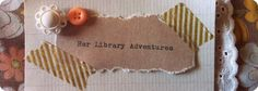 vintage blog. Her Library Adventures