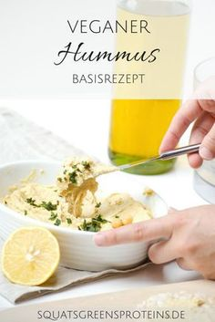 Super leckeres und einfaches Hummus Basisrezept zum Zuhause nachmachen - gesund, schnell und lecker - Squats, Greens & Proteins