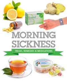 Tried and true morning (or all day) sickness remedies and cures. Everything from food to doctor prescribed medications.