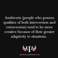 There's a word for this? So me, the little bit of introversion and extraversion. Enfp Personality, Ambivert, Little Bit, Describe Me, Thats The Way, Psychology Facts, Mbti, My Guy, How To Be Outgoing