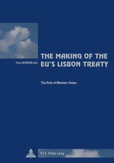 The Making of the EU's Lisbon Treaty
