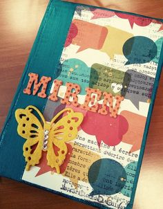 Great altered notebook! By @Silvia Santoyo