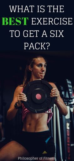Find Out What the Best Exercise is to Get a Six Pack and The Answers to Other Common Fitness Questions!