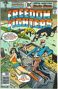 Freedom Fighters #4, featuring Wonder Woman, Phantom Lady and classic Ramona Fradon art, 1976. Available for sale with the rest of my Silver Age superheroine collection on my eBay since I have taxes to pay off!