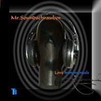 Mr. Soundschrauber - Love Instrumentals by Transmissionmusic on SoundCloud