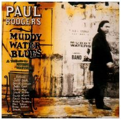 Muddy Water Blues: A Tribute to Muddy...