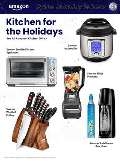 Instant Pot Shop Now Buy Now Wusthof Cutlery Shop Now Buy Now Soda Stream Machines Shop Now Buy Now Ninja Appliances Shop Now Buy Now Breville Appliances (Assorted) Shop Now Buy Now Soda Stream Machine, Cyber Monday Ads, Monday News, Amazon Black Friday, Kitchen Gifts, Shop, Store