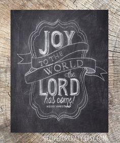 joy to the world, the lord has come - christmas chalk art print, downloadable pdf printable