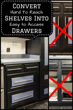Have a kitchen cabinet with shelves that are disorganized and hard to reach? Make it work with these instructions on how to convert shelves to drawers. Kitchen Cabinet Drawers, Diy Kitchen Cabinets, Kitchen Doors, Base Cabinets, Kitchen Redo, Kitchen Storage, Kitchen Remodel, Kitchen Furniture, Kitchen Shelves