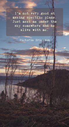 Victoria Erickson. Munlochy Bay, Scotland. #quote #naturequote #plans #life #love Victoria Erickson, Nature View, Let's Have Fun, Nature Quotes, Wild Life, Love Words, Scotland, Spirituality, Wisdom