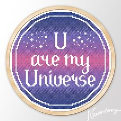 """Modern Embroidery hoop Quote art cross stitch pattern """"You are my Universe"""" Instant Download Printable JPEG PDF"""