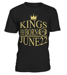 Kings are born on June 22
