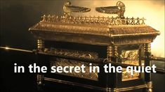 HOLY OF HOLIES.....THE ARK OF THE COVEANANT....OBEY ACTS 2:38...