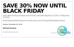 Save 30% off all purchases over $10.00, valid Monday Nov 21 2016 - Friday Nov 25 2016.  www.bathtopiaboutique.com www.etsy.com/ca/shop/bathtopiaboutique Nov 21, Boutique, Bath Bombs, 30th, Black Friday, Shop, Etsy, Bath Bomb, Store