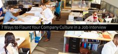 7 Ways to Flaunt Your Company Culture to a Job Canidate in a Job Interview
