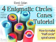 Ronit Golan - Polymer Clay Joy - Inspire to Create: Shop update - NEW Tutorial eBook - 4 Enigmatic circles canes