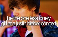 Honestly would ball my eyes out like I did when watching the girl who got to be one in his movie.  Must meet Justin Bieber <3