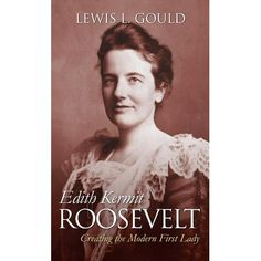 Edith Roosevelt, Roosevelt Family, Theodore Roosevelt, Greatest Presidents, Us Presidents, American First Ladies, Us History, Historical Pictures, Kermit