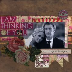 I Am Thinking of You - Scrapbook.com