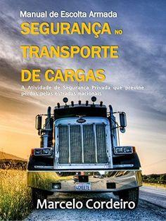 Manual de Escolta Armada: Segurança no Transporte de Cargas (Portuguese Edition), http://www.amazon.com/dp/B00SIK3RI6/ref=cm_sw_r_pi_awdm_eaZzvb10HF6WG