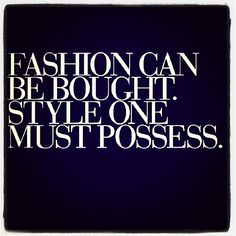 style. @Alyse Uhland this reminds me of you my oh so stylish friend!