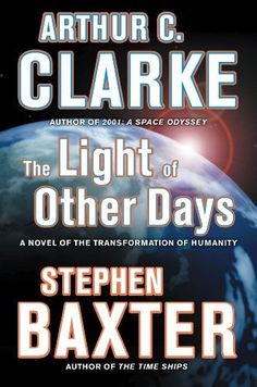 The Light of Other Days by Arthur C. Clarke, http://www.amazon.com/dp/B0058M5ZHI/ref=cm_sw_r_pi_dp_okH6pb0ZQCPPB