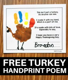 Free Turkey Handprint Poem for Thanksgiving. Great for preschool, kindergarten, and first grades. A Free Turkey Handprint Poem to make with your students during Thanksgiving. Kids will love painting their hand and parents will treasure this keepsake. Thanksgiving Poems, Thanksgiving Placemats, Thanksgiving Activities For Kids, Thanksgiving Crafts For Kids, Thanksgiving Craft Kindergarten, Fall Crafts For Toddlers, Thanksgiving Snacks, Free Thanksgiving Printables, Christmas Games For Kids